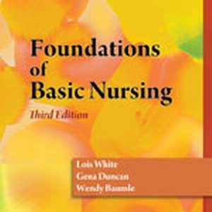 Solution Manual (Complete Download) for   Foundations of Basic Nursing