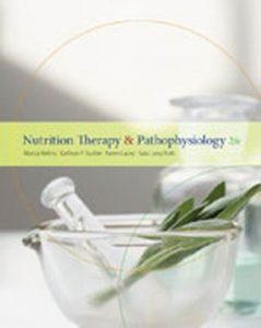 Solution Manual (Complete Download) for   Nutrition Therapy and Pathophysiology