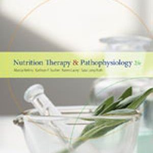 Test Bank (Complete Download) for   Nutrition Therapy and Pathophysiology
