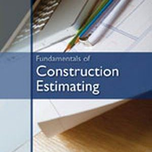 Test Bank (Complete Download) for   Fundamentals of Construction Estimating