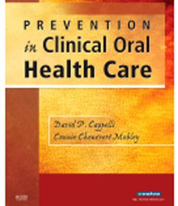 Test Bank (Complete Download) for  Prevention in Clinical Oral Health Care