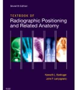Test Bank (Complete Download) for  Textbook of Radiographic Positioning and Related Anatomy