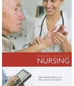 Test Bank (Complete Download) for  Older Adult Nursing Care