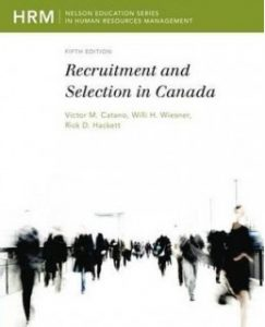 Test Bank (Complete Download) for  Recruitment and Selection in Canada