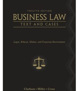 Test Bank (Complete Download) for  Business Law: Text and Cases