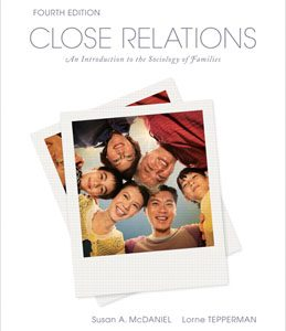 Test Bank (Complete Download) for  Close Relations An Introduction to the Sociology of Families