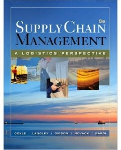 Test Bank (Complete Download) for  Supply Chain Management A Logistics Perspective 8th Edition
