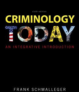 Test Bank (Complete Download) for  Criminology Today An Integrative Introduction