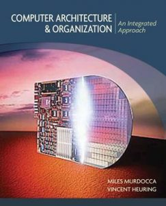 Solution Manual (Complete Download) for   Computer Architecture and Organization: An Integrated Approach