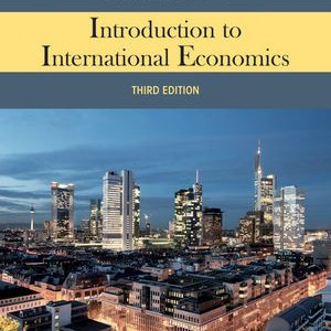 Test Bank (Complete Download) for   Introduction to International Economics