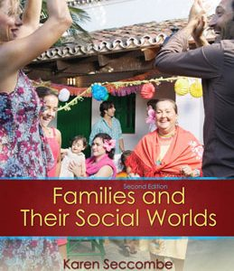Test Bank (Complete Download) for  Families and their Social Worlds
