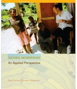 Test Bank (Complete Download) for  Cultural Anthropology: An Applied Perspective