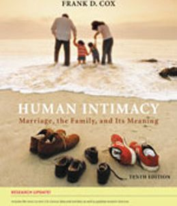 Test Bank (Complete Download) for  Human Intimacy Marriage the Family and Its Meaning