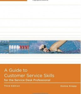 Test Bank (Complete Download) for  A Guide to Customer Service Skills for the Service Desk Professional
