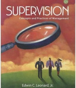 Test Bank (Complete Download) for  Supervision Concepts and Practices of Management 12th Edition