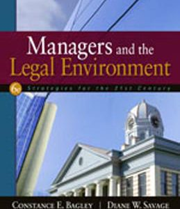 Test Bank (Complete Download) for  Managers and the Legal Environment Strategies for the 21st Century