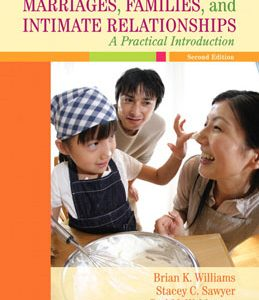 Test Bank (Complete Download) for  Marriages Families and Intimate Relationships A Practical Introduction