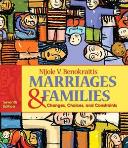 Test Bank (Complete Download) for  Marriages and Families Changes Choices and Constraints