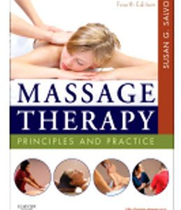 Test Bank (Complete Download) for  Massage Therapy Principles and Practice