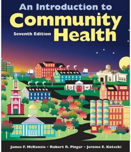Test Bank (Complete Download) for  An Introduction To Community Health