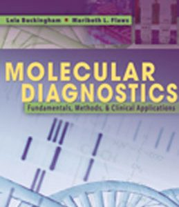 Test Bank (Complete Download) for  Molecular Diagnostics Fundamentals Methods and Clinical Applications