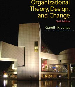 Test Bank (Complete Download) for  Organizational Theory Design and Change