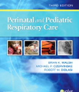Test Bank (Complete Download) for  Perinatal and Pediatric Respiratory Care