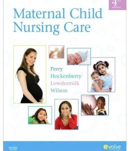 Test Bank (Complete Download) for  Maternal Child Nursing Care 4th Edition