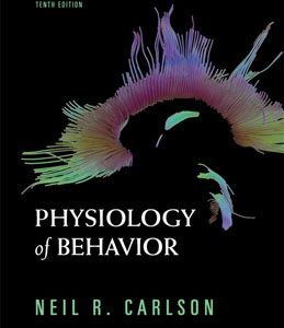 Test Bank (Complete Download) for  Physiology of Behavior