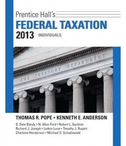 Test Bank (Complete Download) for  Prentice Hall's Federal Taxation 2013: Individuals