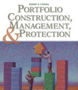 Test Bank (Complete Download) for  Portfolio Construction Management and Protection