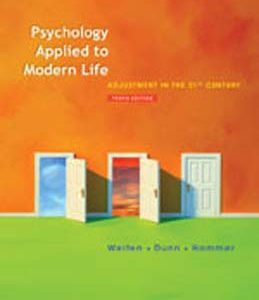 Test Bank (Complete Download) for  Psychology Applied to Modern Life Adjustment in the 21st Century