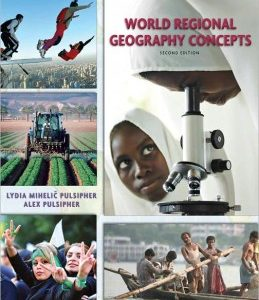 Test Bank (Complete Download) for  World Regional Geography Concepts