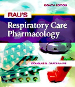 Test Bank (Complete Download) for  Raus Respiratory Care Pharmacology