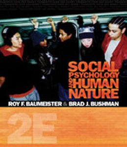 Test Bank (Complete Download) for  Social Psychology and Human Nature