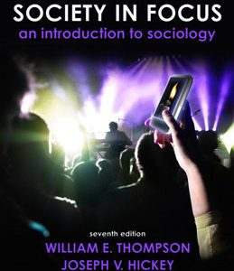 Test Bank (Complete Download) for  Society in Focus An Introduction to Sociology