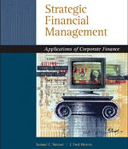 Test Bank (Complete Download) for  Strategic Financial Management Application of Corporate Finance