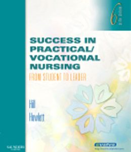 Test Bank (Complete Download) for  Success in Practical Vocational Nursing From Student to Leader
