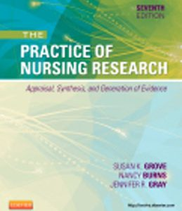 Test Bank (Complete Download) for  The Practice of Nursing Research Appraisal Synthesis and Generation of Evidence