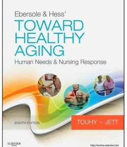 Test Bank (Complete Download) for  Ebersole and Hess' Toward Healthy Aging