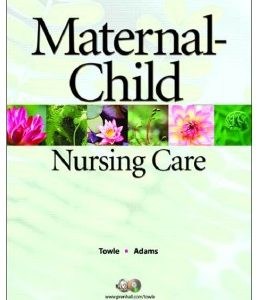 Test Bank (Complete Download) for  Maternal Child Nursing Care 1st Edition