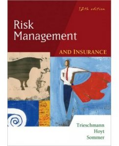 Test Bank (Complete Download) for  Risk Management and Insurance