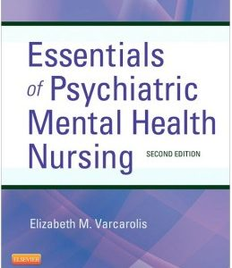 Test Bank (Complete Download) for  Essentials of Psychiatric Mental Health Nursing