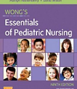 Test Bank (Complete Download) for  Wong's Essentials of Pediatric Nursing