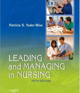 Test Bank (Complete Download) for  Leading and Managing in Nursing
