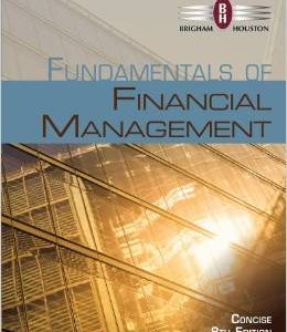 Test Bank (Complete Download) for  Fundamentals of Financial Management Concise Edition 8th Edition