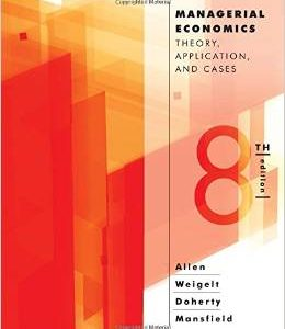 Test Bank (Complete Download) for  Managerial Economics Theory Applications and Cases 8th Edition