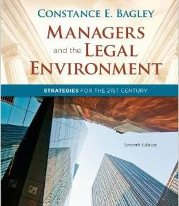 Test Bank (Complete Download) for  Managers and the Legal Environment Strategies for the 21st Century 7th Edition