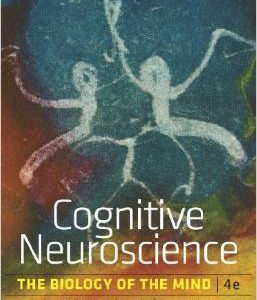 Test Bank (Complete Download) for  Cognitive Neuroscience The Biology of the Mind 4th Edition