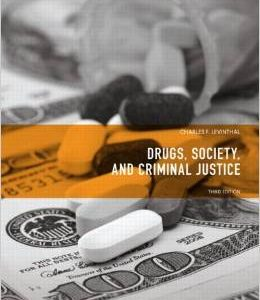 Test Bank (Complete Download) for  Drugs Society and Criminal Justice 3rd Edition